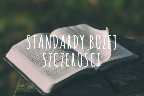 Standardy Bożej szczerości