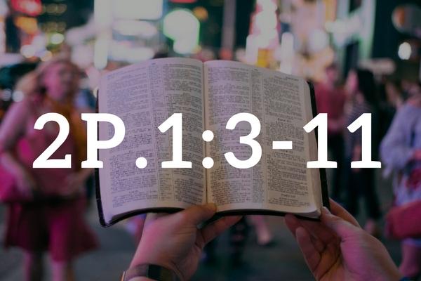 Drugi List Piotra 1, 3 – 11